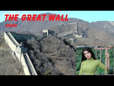 WHAT TO SEE : The Great Wall, China
