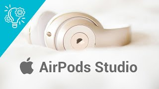 New Over-ear Headphone in Apple's AirPods Lineup | AirPods Studio Leaks & Rumors