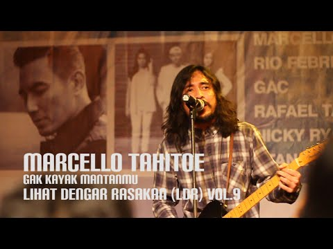 Marcello Tahitoe - Gak Kayak Mantanmu | Live at Bogeys Teras  | ( LDR ) Vol. 9