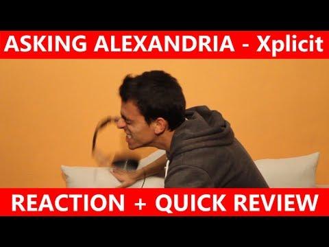 ASKING ALEXANDRIA - Xplicit | Reaction + Quick Review Mp3