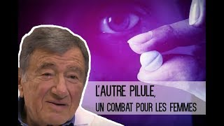 L'autre pilule, un combat pour les femmes - Bande annonce