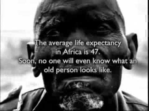 The average life expectancy in Africa is 47