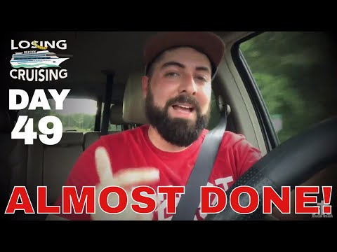 Day 49   1 More Video Left   Losing Before Cruising     A Weight Loss Journey Vlog