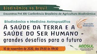 Conversas Biodinâmicas - Biodinâmica e Medicina Antroposófica