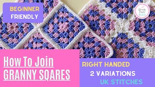 How to Join Granny Squares for Beginners - Step by Step - Two Versions - (Right Handed) Wendy Poole