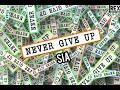 SIA/ Never Give Up✊lyrics