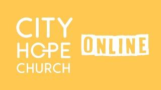 City Hope Sunday Broadcast - 17 January 2021