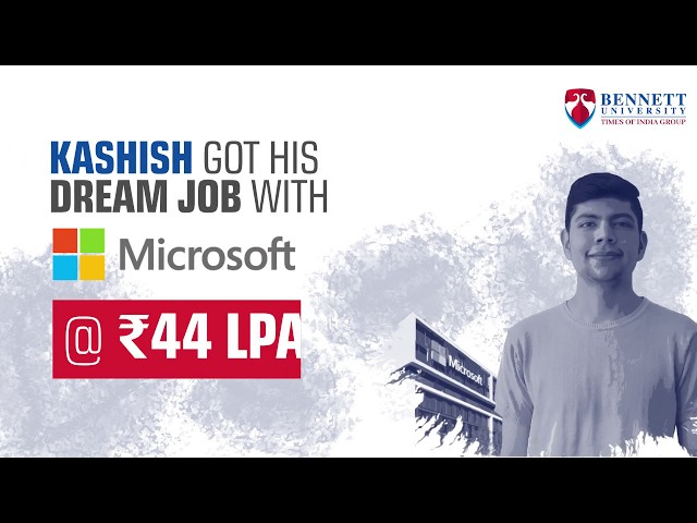 Microsoft offers INR 44 LPA to a B.Tech. CSE Student at Bennett University