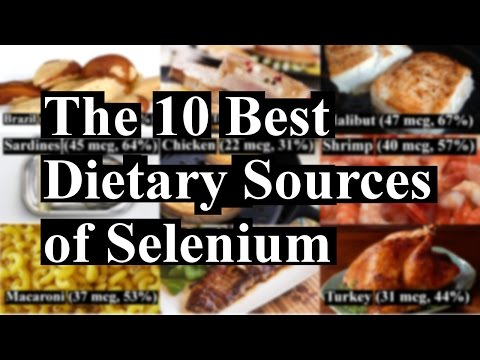 The 10 Natural Dietary Sources of Selenium