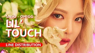 GIRLS' GENERATION-Oh!GG 소녀시대-Oh!GG - LIL' TOUCH (몰랐니) | Line Distribution