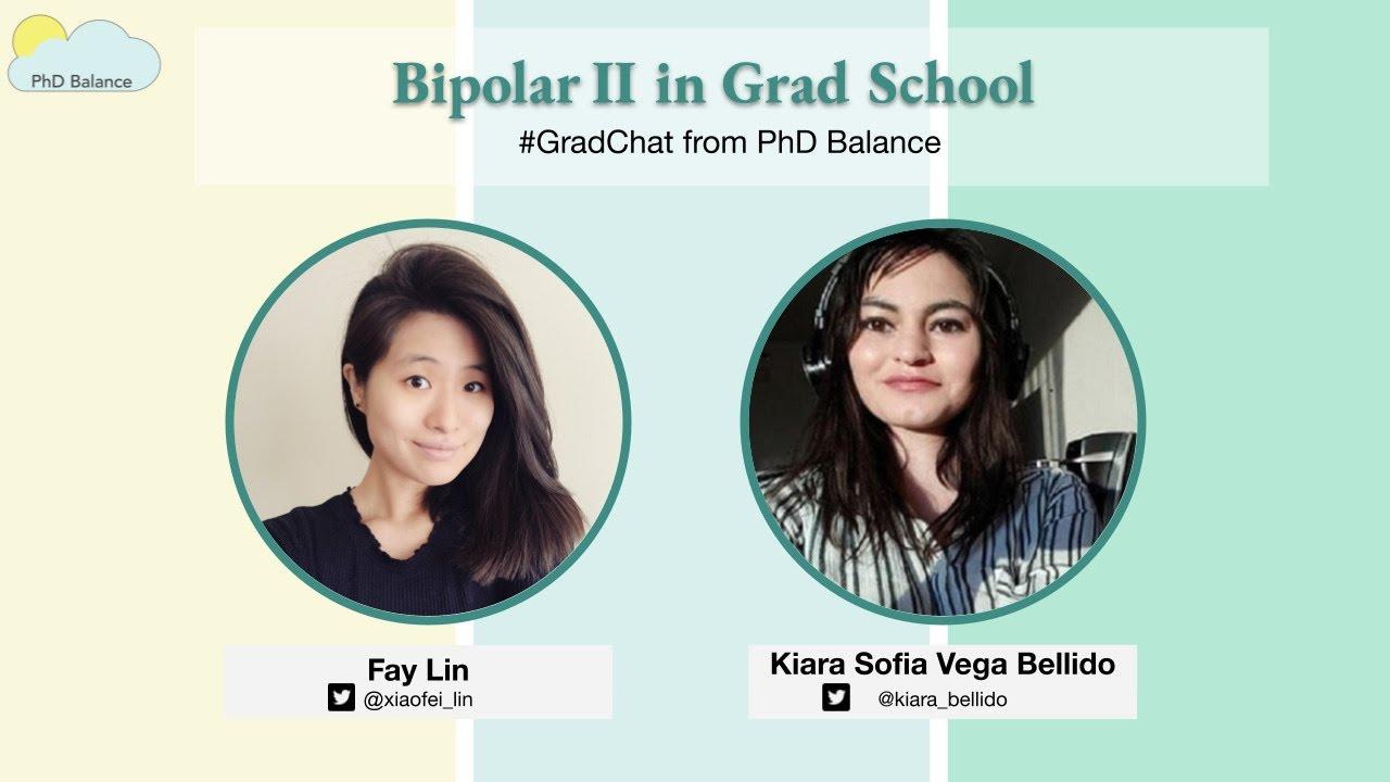 Bipolar II in Grad School ~ w/ Kiara Sofia Vega Bellido - YouTube
