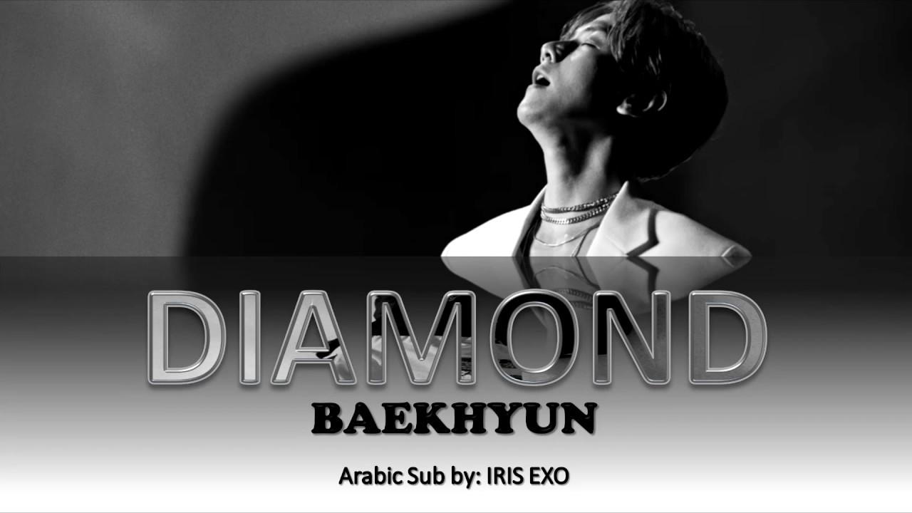 BAEKHYUN - DIAMOND    [Arabic Sub] (Color Coded)