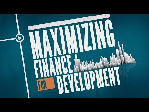 Maximizing Finance for Development