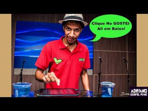Adriano Gospel Funk na Balada Fantasy