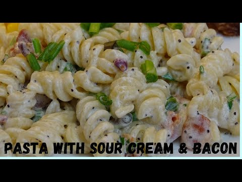 Pasta With Sour Cream And Bacon Sauce