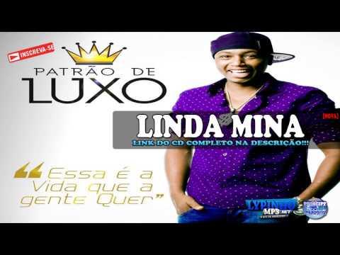 PATRÃO DE LUXO- LINDA MINA - CD 2015