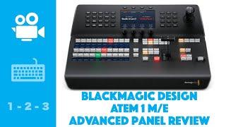 BMD ATEM 1 ME Advanced Panel Review