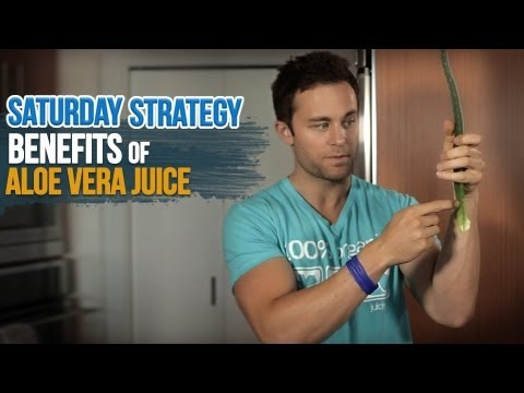 Benefits of Aloe Vera Juice - Saturday Strategy