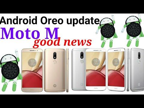 Motorola Moto M Android Oreo Videos - Waoweo