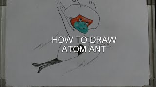 HOW TO DRAW ATOM ANT CARTOON
