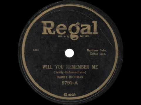 Harry Richman - Will You Remember Me - 1925