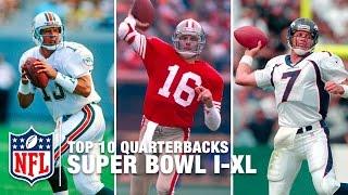 Top 10 QBs from Super Bowl I to Super Bowl XL (1966-2005) | NFL