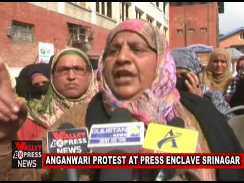 ANGANWARI PROTEST AT PRESS ENCLAVE SRINAGAR