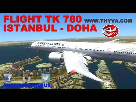 [FSX] LIVE STREAM | FLIGHT FLOG #16 | FLIGHT TK780 | ISTANBUL - DOHA | B777-300ER | IVAO