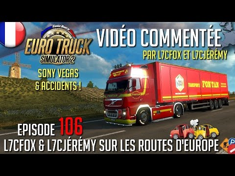 euro-truck-simulator-2---l7cfox-sur-les-routes-d'europe---episode-106---accidents-avec-jérémy