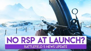 NO Custom Servers at Launch - Battlefield 5 RSP News Update