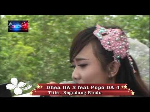 Segudang rindu    DHEA DA3 feat POPO DA4