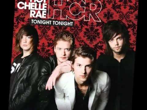 Hot Chelle Rae - Tonight Tonight (HQ)