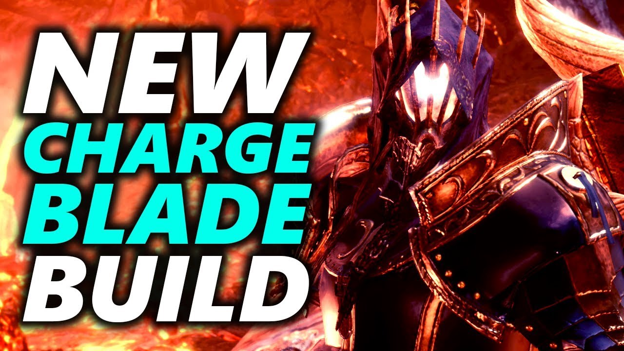NEW CHARGE BLADE BUILD - DAMAGE AND SURVIVAL - Monster Hunter World