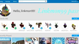 Linkmon99 Roblox password (Not clickbait)