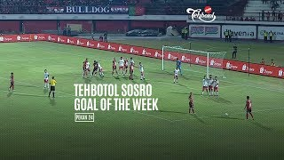 [POLLING] TEHBOTOL SOSRO GOAL OF THE WEEK 24