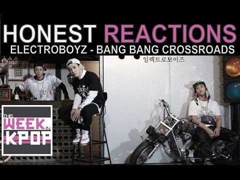 Electroboyz (일렉트로보이즈) - Bang Bang Crossroads (뱅뱅사거리) Reaction (Honest Kpop MV Reactions)