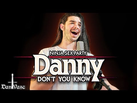 """Danny Don't You Know"" - NINJA SEX PARTY Cover 