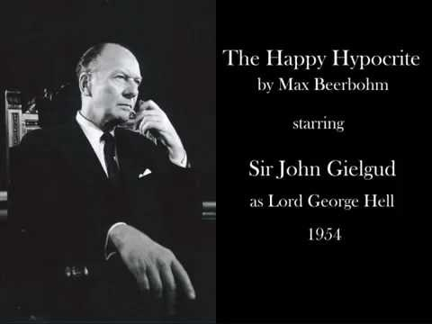 The Happy Hypocrite by Max Beerbohm (1954) - Radio anthology series 'Theatre Royal' - John Gielgud