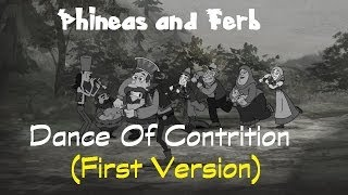 Phineas and Ferb The Dance Of Contrition(First Version)