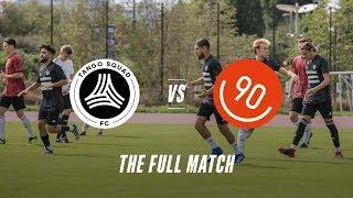 TSFC VS COPA90 FC | The Full Match | Tango Squad FC