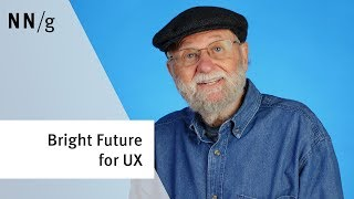 Exciting Times Ahead for UX (Don Norman)