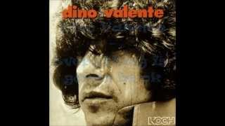 Dino Valente - Everything is gonna be ok