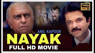NAYAK Full Movie HD | Anil Kapoor | Rani Mukherjee