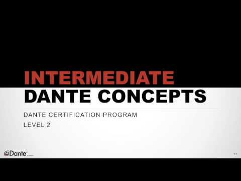 Dante Certification Level 2: #0 Introduction