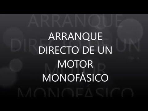 Arranque Directo de un Motor Monofásico