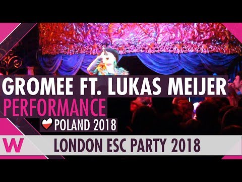 """Gromee feat. Lukas Meijer """"Without You"""" (Poland 2018) LIVE @ London Eurovision Party 2018"""