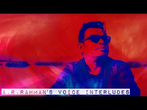 A.R.Rahman's Voice Interludes / Humming's...