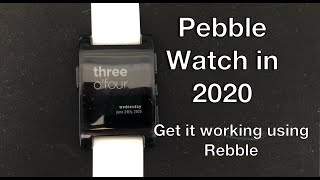 How to get your Pebble Watch working again in 2020 (iOS)
