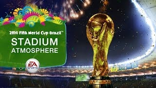 Video EA SPORTS™ 2014 FIFA World Cup Brazil™ | Stadium Atmosphere | FTW March 2014 download MP3, 3GP, MP4, WEBM, AVI, FLV Agustus 2017