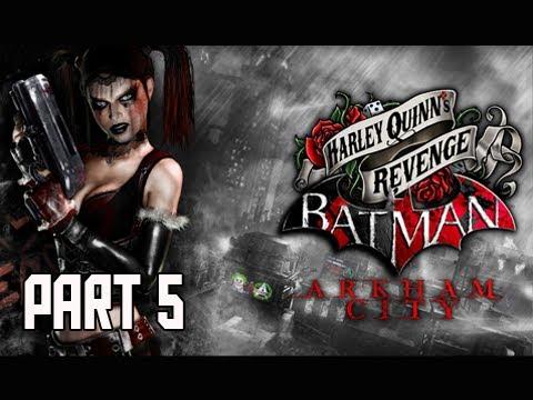 Download Batman Arkham City - Harley Quinn's Revenge DLC Walkthrough Part 5 PS3 XBOX PC Let's Play